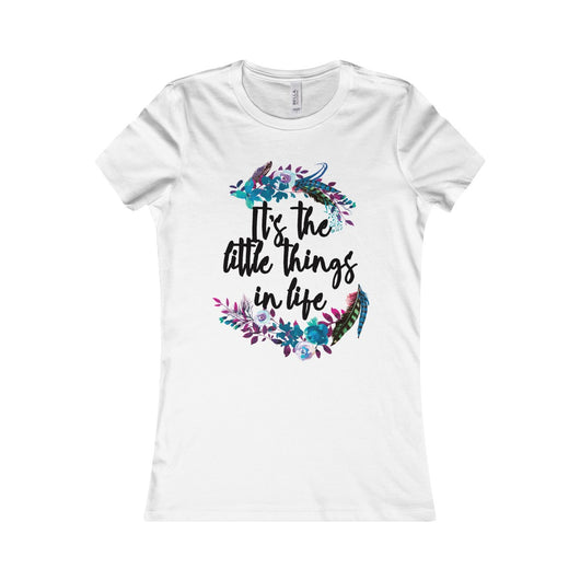 It's the little things in life (Women's Favorite Tee)