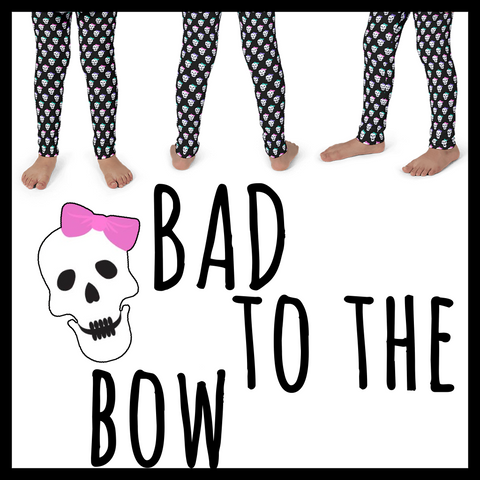 Bad to the bow (Kid's leggings)