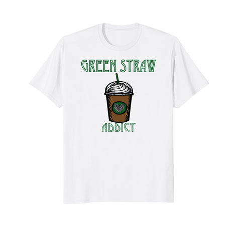 Green Straw Addict. (Unisex, Lady, & Kiddo Tee) ($19.99 on Amazon)
