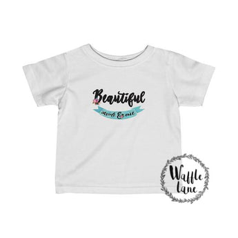 Beautiful inside & out (Infant Fine Jersey Tee)