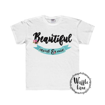 Beautiful inside & out (Youth Regular Fit Tee)