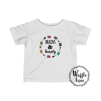 Brains & Beauty (Infant Fine Jersey Tee)