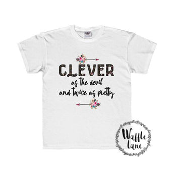 Clever as the devil and twice as pretty (Youth Regular Fit Tee)