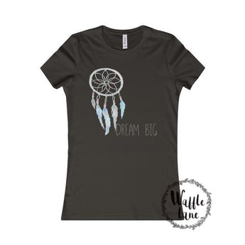 Dream Big (Women's Favorite Tee)