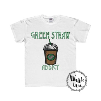 Green Straw Addict, Starbucks, coffee, Funny T-shirt, tee, unique
