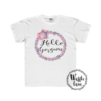 Hello Gorgeous (Youth Regular Fit Tee)