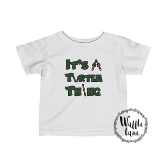 It's a Turtle Thing (Infant Fine Jersey Tee)