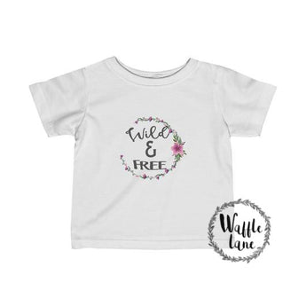 Wild & Free (Infant Fine Jersey Tee)