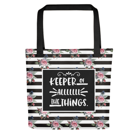 Keeper of Alllllllll the Things. (Tote bag)