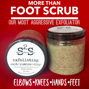 Foot Scrub-also great for hard working hands
