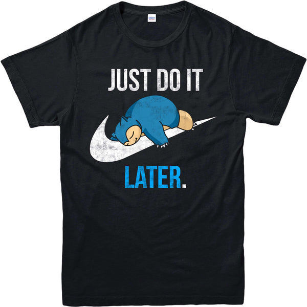 Pokemon Just Do It Later Tshirt