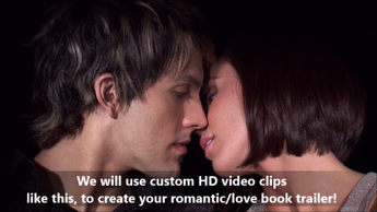 Custom Book Trailer (w/royalty free video clips)- for Romance Books