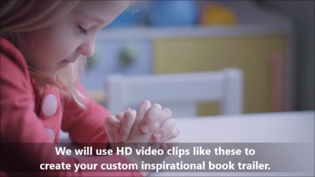 Custom Book Trailer (w/royalty free video clips)- for Inspirational Books