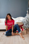 Mama Claus Graphic Tee-11-19-2020, 11-24-2020, 2XL, 3XL, BFCM2020, Bonus, Group A, Group B, Group C, Large, Medium, Small, Tops, XL, XS-Womens Artisan USA American Made Clothing Accessories
