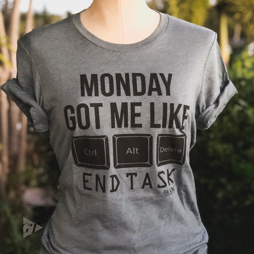 Monday Got Me Like Crew Tee