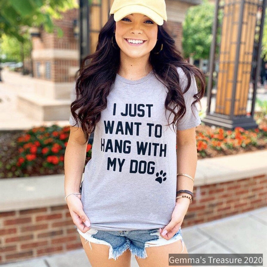 I Just Want to Hang With My Dog Crew Tee-casual attire, dog, Gifts, graphic tee, humor, Made in the USA, Pets, unisex tee-Womens Artisan USA American Made Clothing Accessories