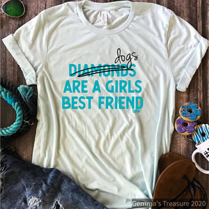 Dogs, Not Diamonds, are a Girl's Best Friend-dogs, dogs not diamonds, Gifts, Made in the USA, paws, Pets, women's best friend-Womens Artisan USA American Made Clothing Accessories