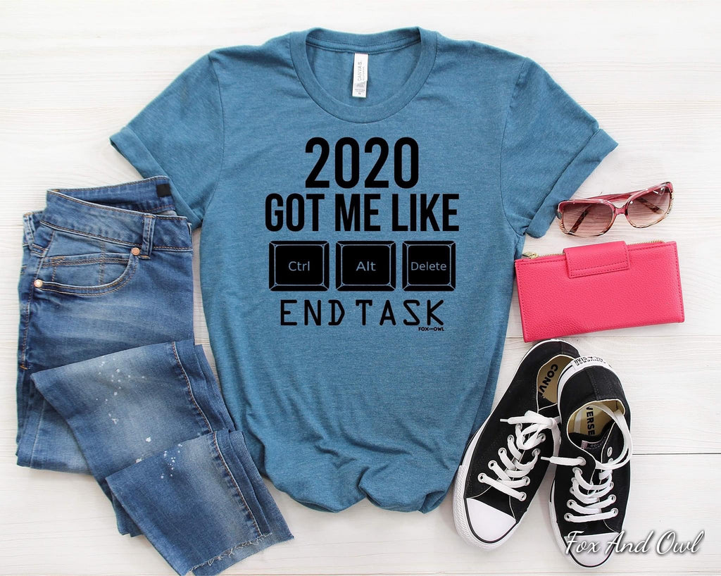 2020 Got Me Like Control Alt Delete--Womens Artisan USA American Made Clothing Accessories