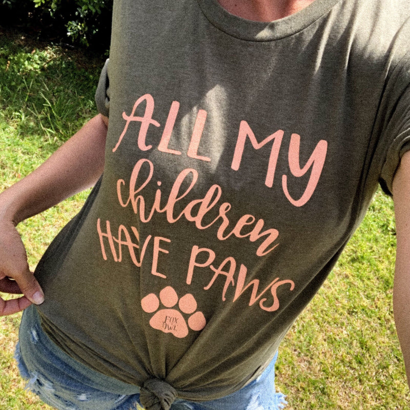 All My Children Have Paws Tee-animal tee, dog merchandise, dog related, Gifts, graphic tee, Made in the USA, paw pals, Pets, unisex tee-Womens Artisan USA American Made Clothing Accessories