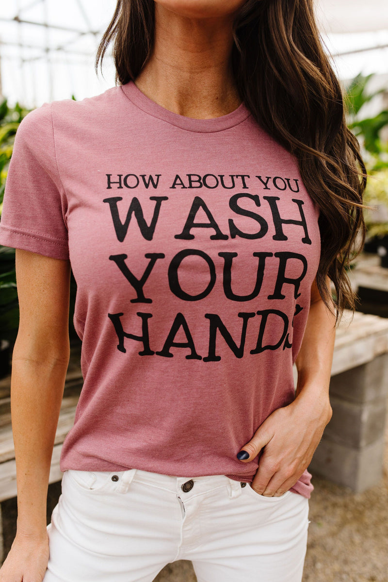 Wash Your Hands Graphic Tee-2XL, 3XL, 4-28-2020, Bonus-5/06/20, Group A, Group B, Group C, Large, Medium, Plus, Small, Tops, XL, XS-Womens Artisan USA American Made Clothing Accessories