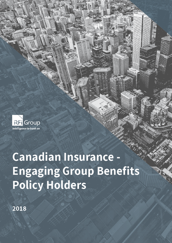 Canadian Insurance - Engaging Group Benefits Policy Holders - 2018
