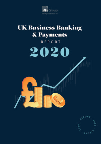 UK Business Banking and Payments Report 2020