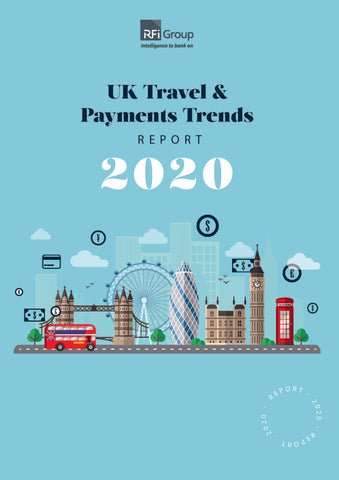 UK Travel and Payments Trends Report 2020