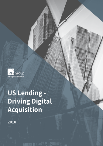US Lending - Driving Digital Acquisition - 2018