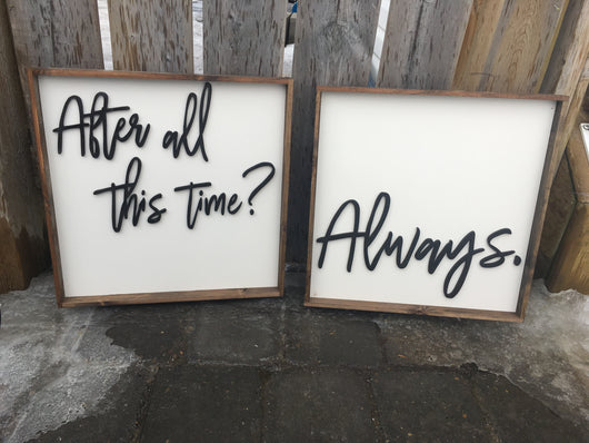 After All This Time?... Always [set of two]