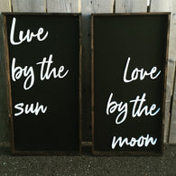 Live By The Sun... Love By The Moon [set of 2]