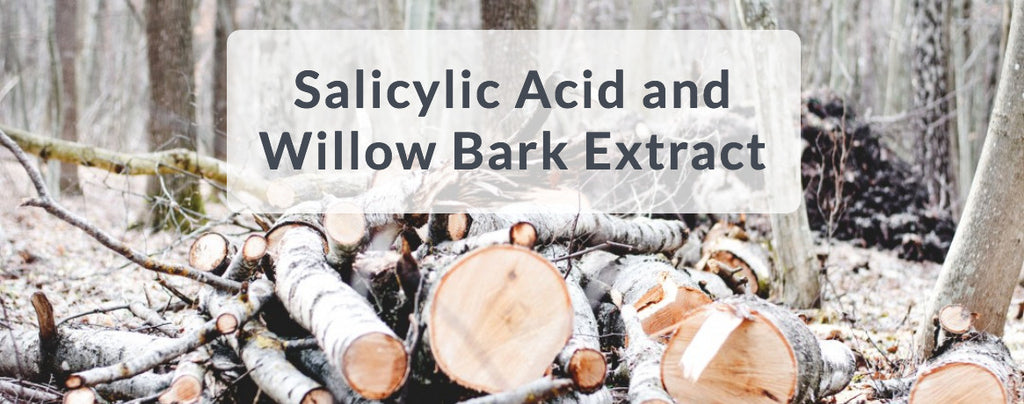 Investigation: Salicylic Acid and Willow Bark Extract? – Gramercy ...