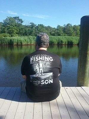 I Asked God For a Fishing Buddy - T-Shirt
