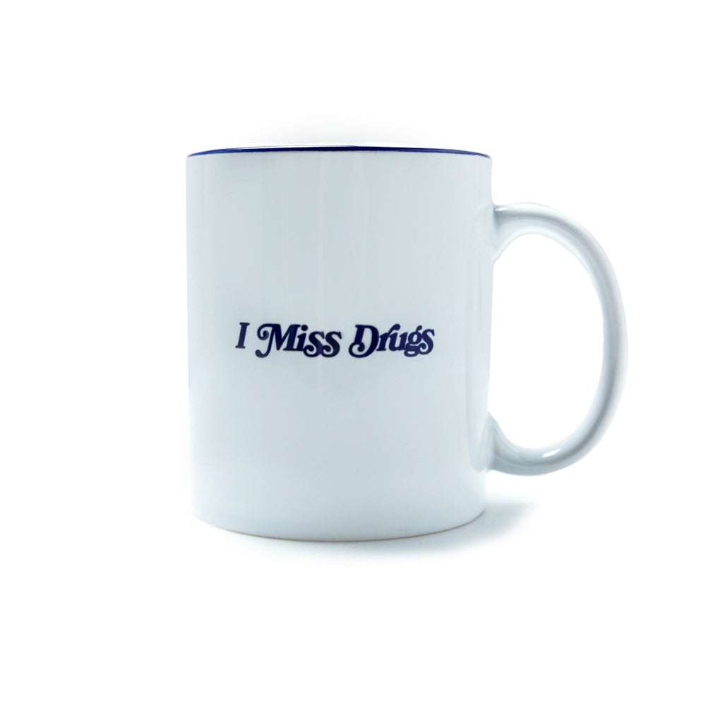 """I Miss Drugs"" Coffee Mug"