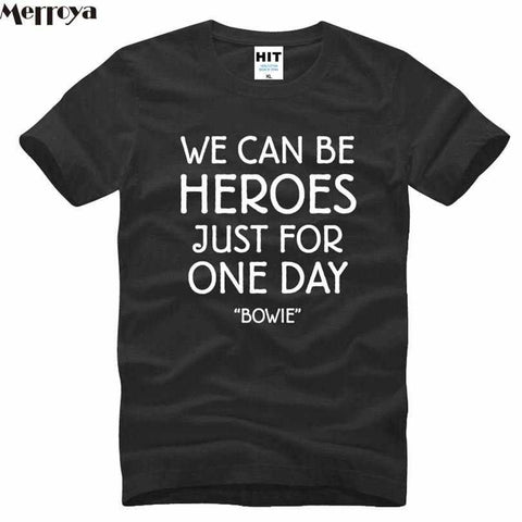 Men David Bowie T Shirts Short Sleeve Rock Bowie WE CAN BE HEROES JUST FOR ONE DAY T Shirt