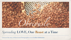 Brand Story - Obviously Coffee Bean