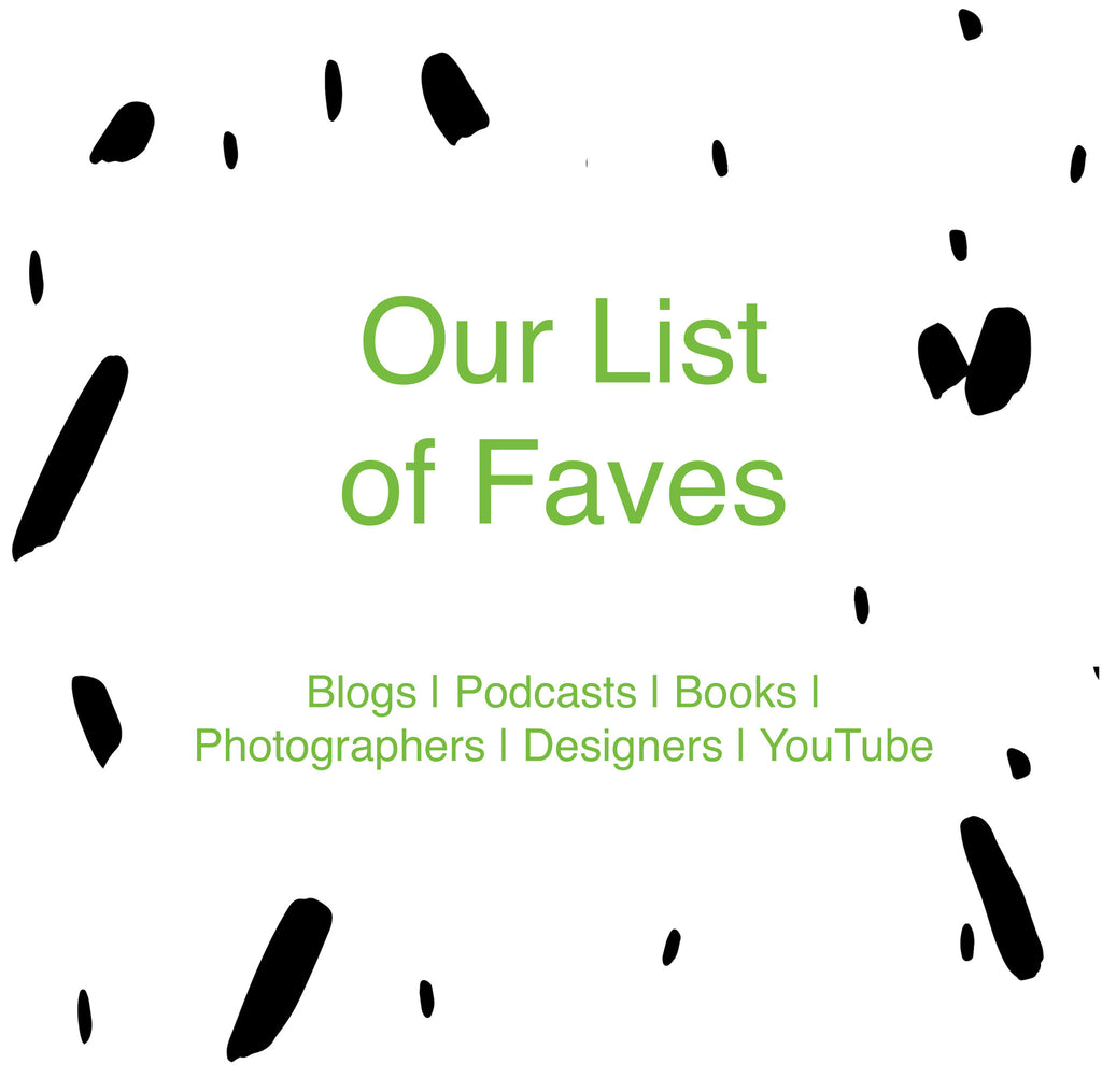Our List of Faves - Blogs, Books, Designers, and More