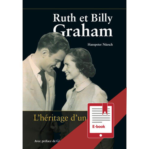 Ruth et Billy Graham - L'héritage d'un couple / eBook