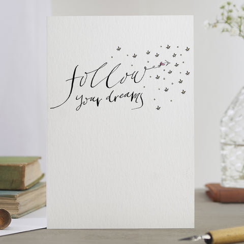 'Follow Your Dreams' Card