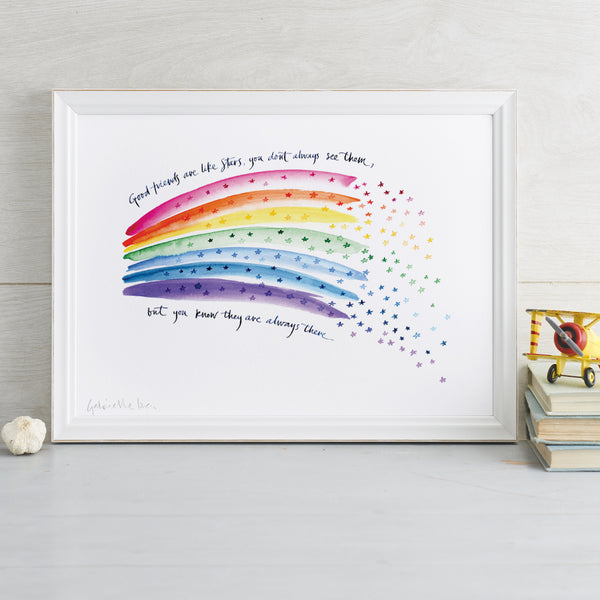 'Good Friends Are Like Stars' Rainbow Art Print