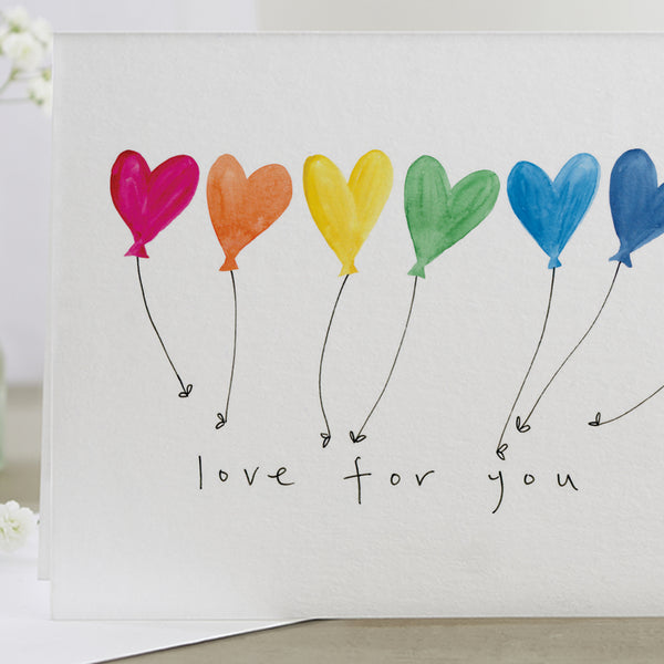 'Love For You' Rainbow Balloons Card