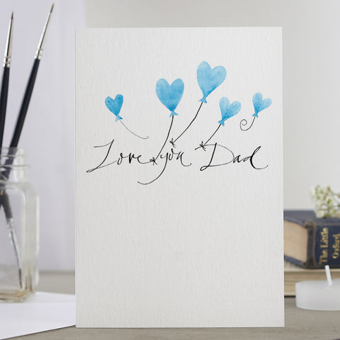 'Love You Dad' Balloons Card