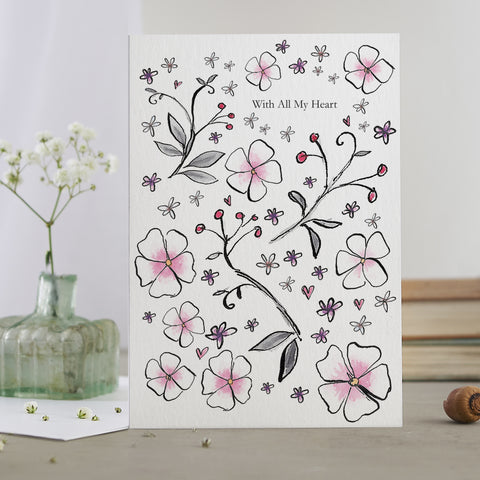 'With All My Heart' Flower Card
