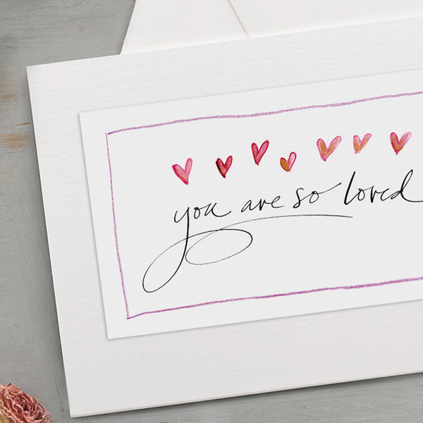 'You Are So Loved' Hand Drawn Card
