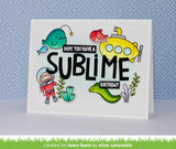 You Are Sublime Stamp and Cutting Die Set
