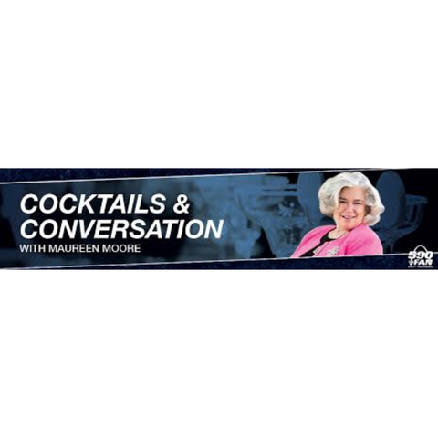 COCKTAILS AND CONVERSATION WITH MAUREEN MOORE