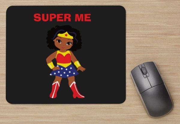 SUPER ME - Girl Mouse Pad