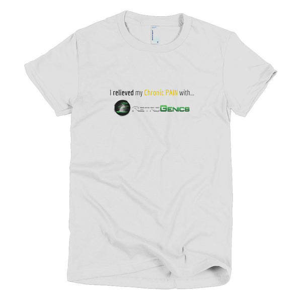 "RetroGenics ""I relieved my Chronic Pain"" Short sleeve women's t-shirt"