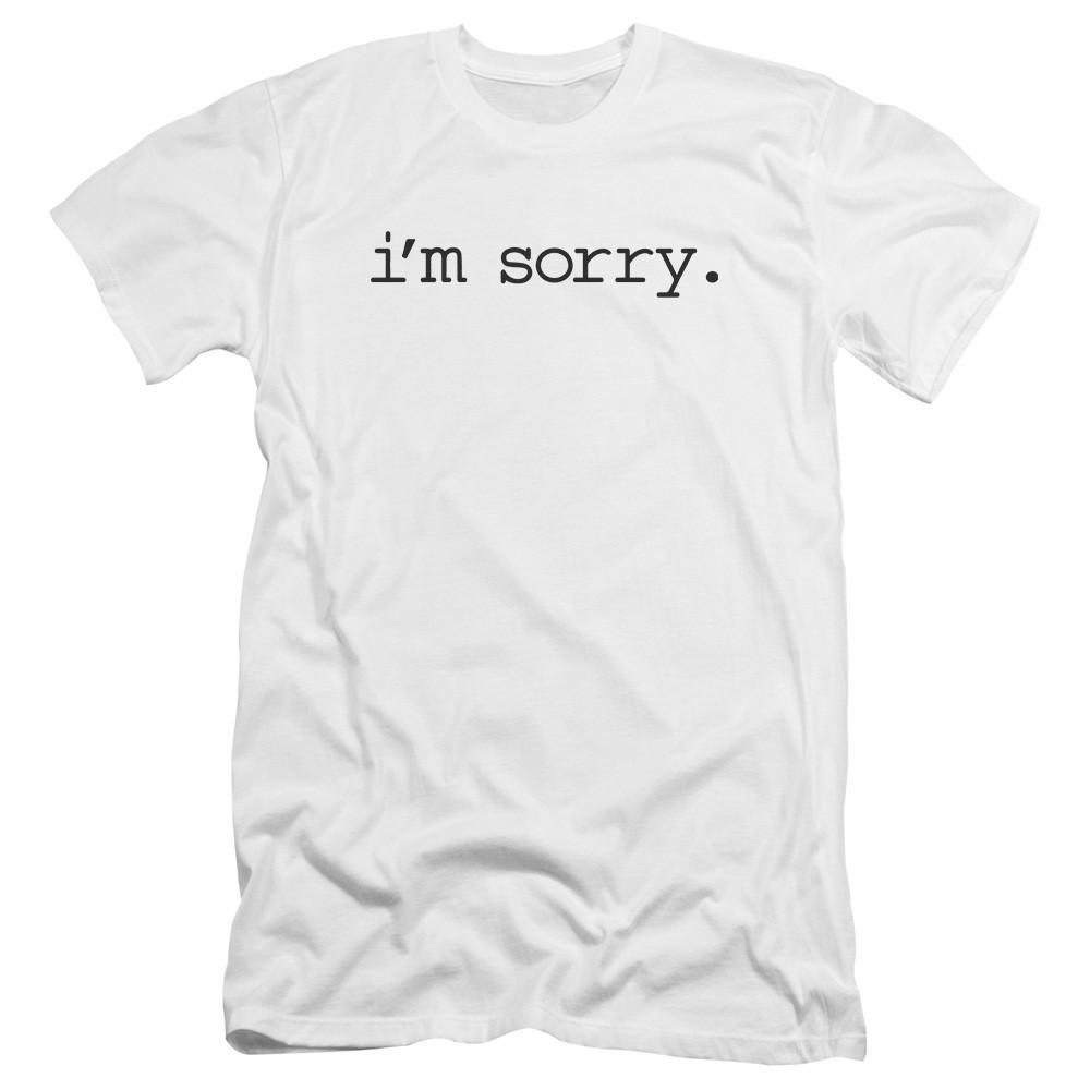 I'm Sorry Logo Adult Slim Fit White T-Shirt