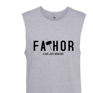 Fathers Day (Fathor) Muscle Shirts