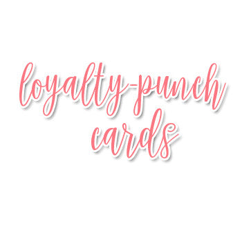 Loyalty - Punch Cards